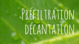 Préfiltration Décantation eau